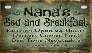 Nanas Bed and Breakfast Wholesale Novelty Metal Motorcycle Plate MP-9352