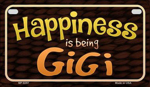 Happiness is Being Gigi Wholesale Novelty Metal Motorcycle Plate MP-8297