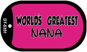 Worlds Greatest Nana Wholesale Novelty Metal Dog Tag Necklace DT-5351