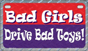 Bad Girls Drive Bad Toys Wholesale Novelty Metal Motorcycle Plate
