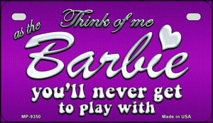 Barbie Never Play Wholesale Novelty Metal Motorcycle Plate MP-9350