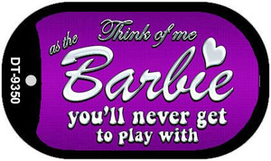 Barbie Never Play Wholesale Novelty Metal Dog Tag Necklace DT-9350