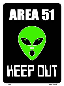 Area 51 Keep Out Wholesale Metal Novelty Parking Sign P-655