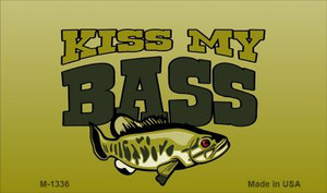 Kiss My Bass Wholesale Novelty Metal Magnet M-1336