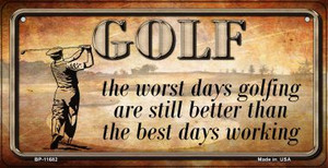 Golf Good and Bad Days Wholesale Novelty Metal Bicycle Plate BP-11682