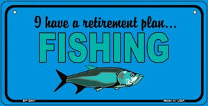 Retirement Plan Fishing Wholesale Novelty Metal Bicycle Plate BP-3881