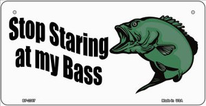 Stop Staring at My Bass Wholesale Novelty Metal Bicycle Plate BP-2387