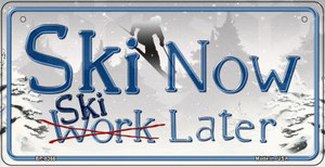 Ski Now and Later Wholesale Novelty Metal Bicycle Plate BP-8366