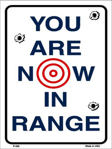 You Are Now In Range Wholesale Metal Novelty Parking Sign P-698