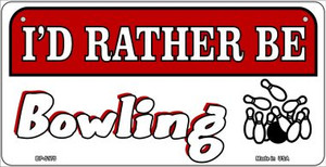 Id Rather Be Bowling Wholesale Novelty Metal Bicycle Plate BP-5175