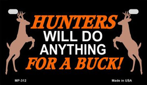 Hunters Will Do Anything Wholesale Novelty Metal Motorcycle Plate MP-312