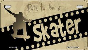 Born to be a Skater Wholesale Novelty Metal Motorcycle Plate MP-8365