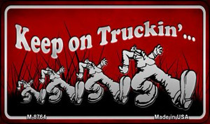 Keep on Truckin Wholesale Novelty Metal Magnet M-8764