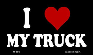 I Love My Truck Wholesale Novelty Metal Magnet M-191