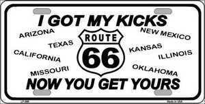 I Got My Kicks Novelty Wholesale Metal License Plate