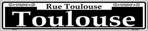 Toulouse Wholesale Novelty Metal Street Sign ST-1125