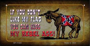 Dont Like My Flag Kiss My Rebel Ass Wholesale Novelty Metal Bicycle Plate BP-11525