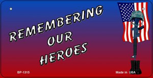 Remembering Our Heroes Wholesale Novelty Metal Bicycle Plate BP-1315