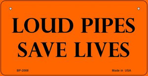 Loud Pipes Save Lives Wholesale Novelty Metal Bicycle Plate BP-2008