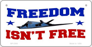 Freedom Isn't Free Wholesale Novelty Metal Bicycle Plate BP-2395