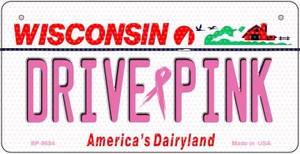 Drive Pink Wisconsin Wholesale Novelty Metal Bicycle Plate BP-9684