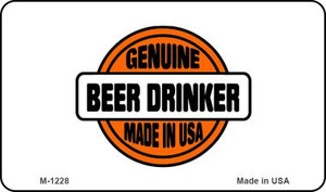 Genuine Beer Drinker Wholesale Novelty Metal Magnet M-1228