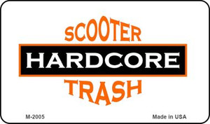 Hardcore Scooter Trash White Wholesale Novelty Metal Magnet M-2005