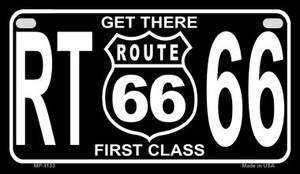 RT 66 Get There First Class Wholesale Novelty Metal Motorcycle Plate MP-1133