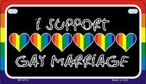 Support Gay Marriage Wholesale Novelty Metal Motorcycle Plate MP-4715