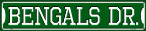 Bengals Dr Wholesale Novelty Metal Street Sign ST-945