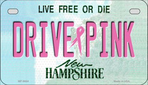 Drive Pink New Hampshire Wholesale Novelty Metal Motorcycle Plate MP-9664