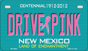 Drive Pink New Mexico Wholesale Novelty Metal Motorcycle Plate MP-9666