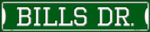 Bills Dr Wholesale Novelty Metal Street Sign ST-946
