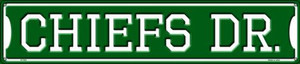 Chiefs Dr Wholesale Novelty Metal Street Sign ST-952