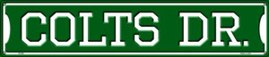 Colts Dr Wholesale Novelty Metal Street Sign ST-953