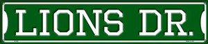 Lions Dr Wholesale Novelty Metal Street Sign ST-961