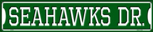 Seahawks Dr Wholesale Novelty Metal Street Sign ST-970