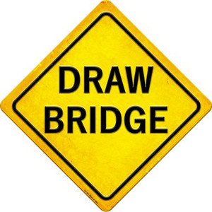 Draw Bridge Wholesale Novelty Metal Crossing Sign CX-581
