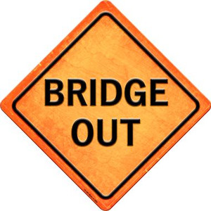 Bridge Out Wholesale Novelty Metal Crossing Sign CX-585