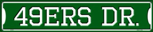 49ers Dr Wholesale Novelty Metal Street Sign ST-975