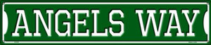 Angels Way Wholesale Novelty Metal Street Sign ST-976