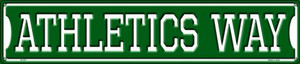 Athletics Way Wholesale Novelty Metal Street Sign ST-977