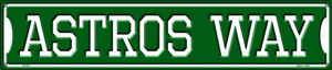 Astros Way Wholesale Novelty Metal Street Sign ST-978
