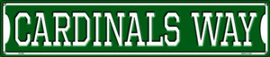 Cardinals Way Wholesale Novelty Metal Street Sign ST-982