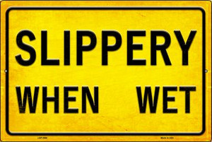 Slippery When Wet Wholesale Novelty Metal Large Parking Sign LGP-2692