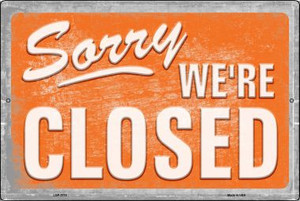 Sorry We're Closed Wholesale Novelty Metal Large Parking Sign LGP-2710
