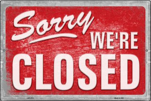 Sorry We're Closed Wholesale Novelty Metal Large Parking Sign LGP-2712