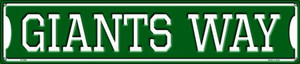 Giants Way Wholesale Novelty Metal Street Sign ST-986