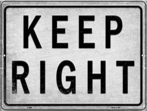 Keep Right Wholesale Novelty Metal Parking Sign P-2666