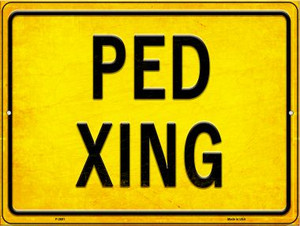 PED XING Wholesale Novelty Metal Parking Sign P-2691